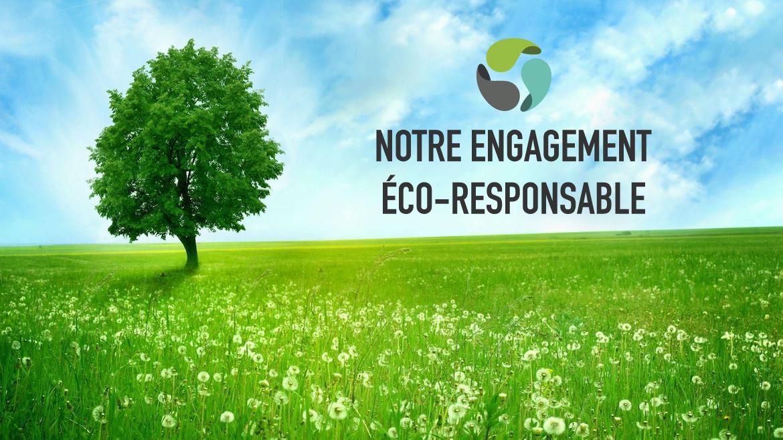 Notre engagement éco-responsable