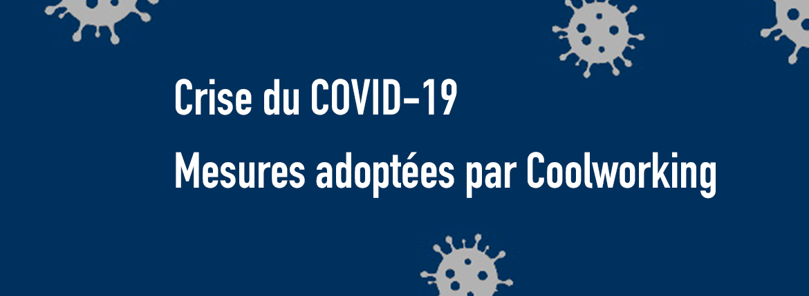 Coolworking - coworking Bordeaux - Mesures covid-19